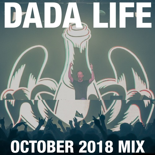 Dada Land - October 2018 Mix