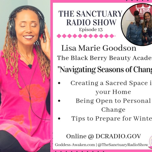 Episode 13: Navigating The Seasons of Change