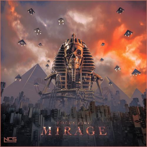 Focus Fire - Mirage [NCS Release]