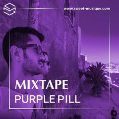 Sweet Mixtape #93 : Purple Pill