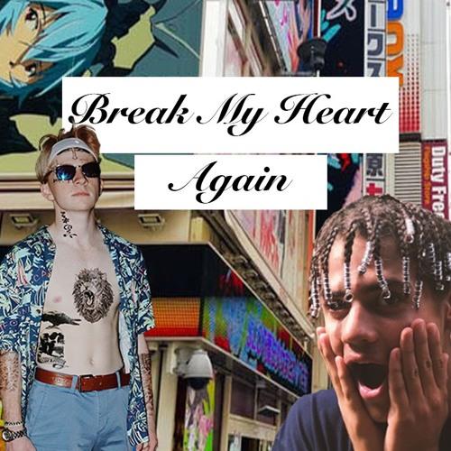 Thumbnail Break My Heart Again Ft Yng Zebidee