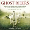 GHOST RIDERS by Mark Felton, Read by Alex Hyde-White - Audiobook Excerpt