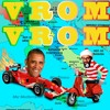 Vrom Vrom med 1. Gir, Reserbil og Obama