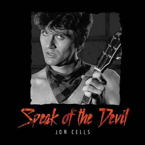 Jon Cells - Speak of the Devil