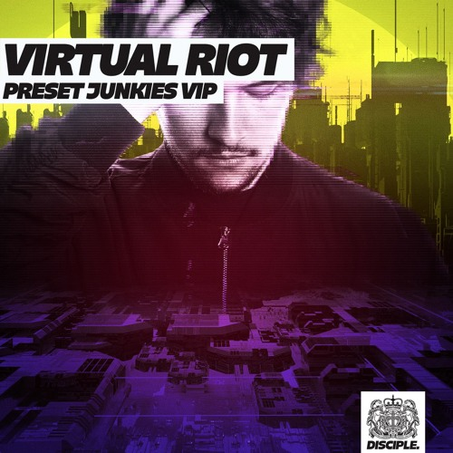 Virtual Riot Preset Junkies Vip By Virtual Riot Free Listening