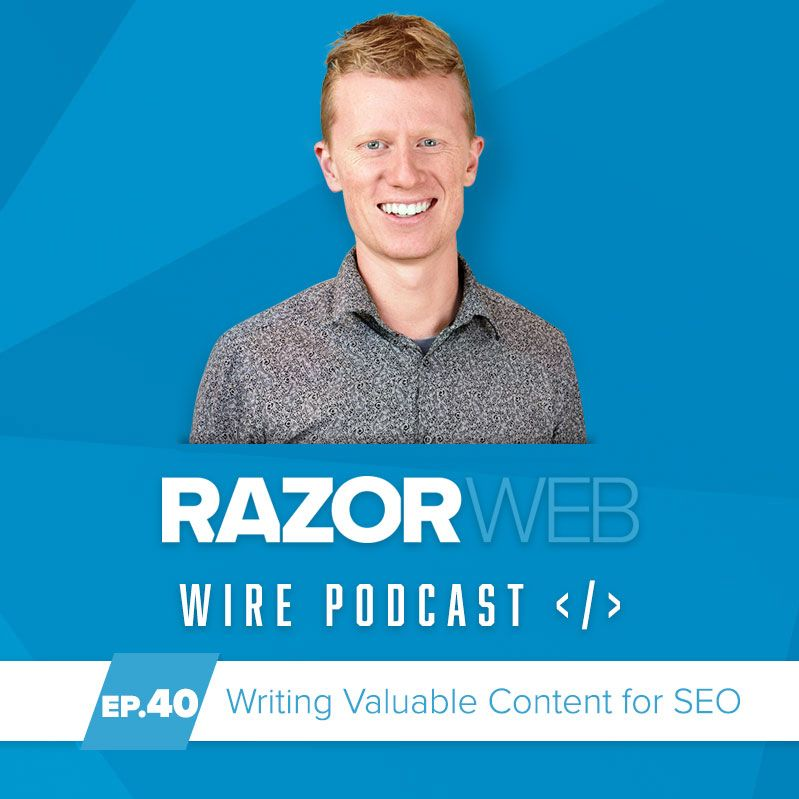 image of podcast Episode 40: Writing Valuable Content for SEO