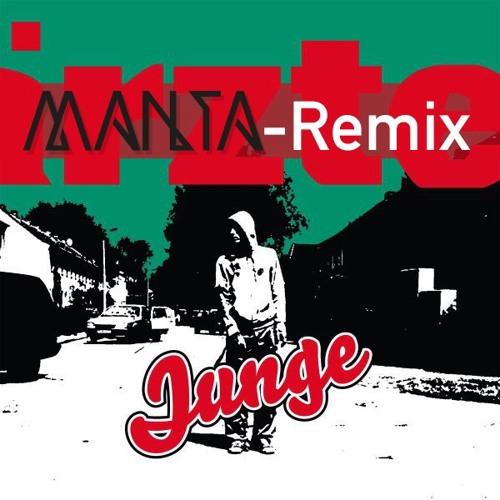 Die Ärzte – Junge (Manta Remix)  [FREE]