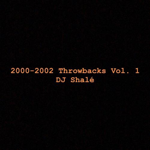 2000-2002 Throwbacks Vol  1 - DJ Shalé by Jay Shalé | Free