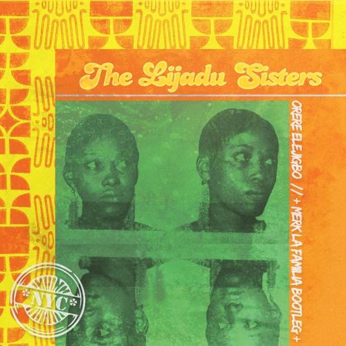 Orere Elejigbo  -  The Lijadu Sister (MERK Bootleg)