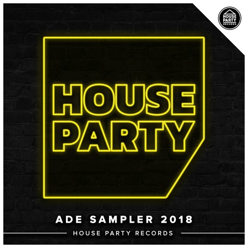 House Party ADE 2018