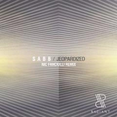 Sabb - Jeopardized (Nic Fanciulli Remix)