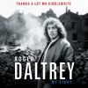 Thanks A Lot Mr Kibblewhite by Roger Daltrey - Audiobook Excerpt