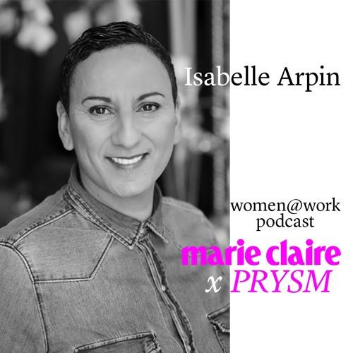 Marie Claire X PRYSM  //  Isabelle Arpin