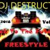 Download Dj Destruct Pres. Back To The Future Freestyle Vol 1 Mp3