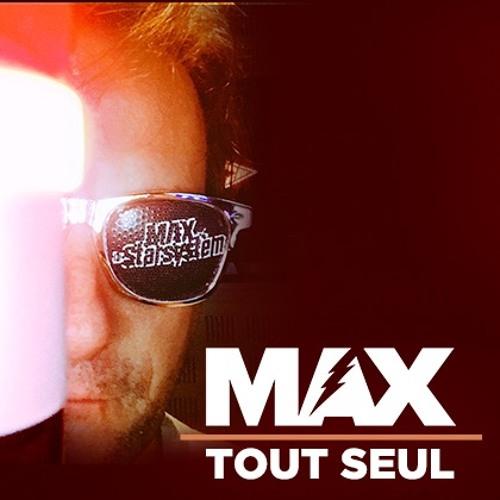 MAX tout Seul #066 (22/10/18)