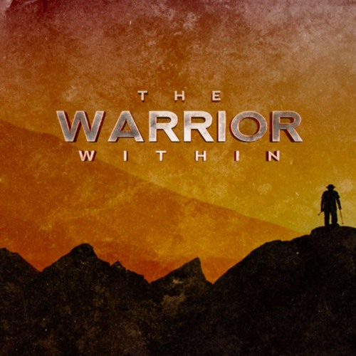 The Warrior Within Part 3