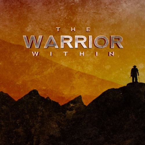 The Warrior Within Part 1