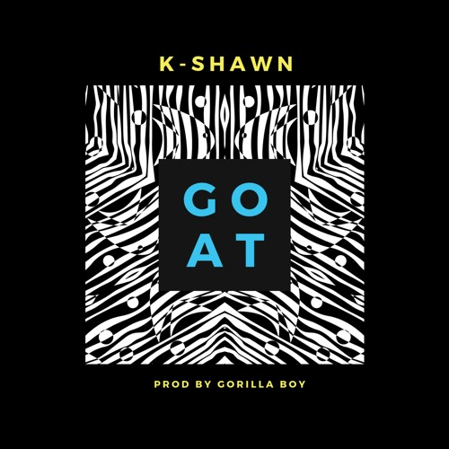 K-Shawn- GOAT ( Prod. By GorillaBoyBeatss