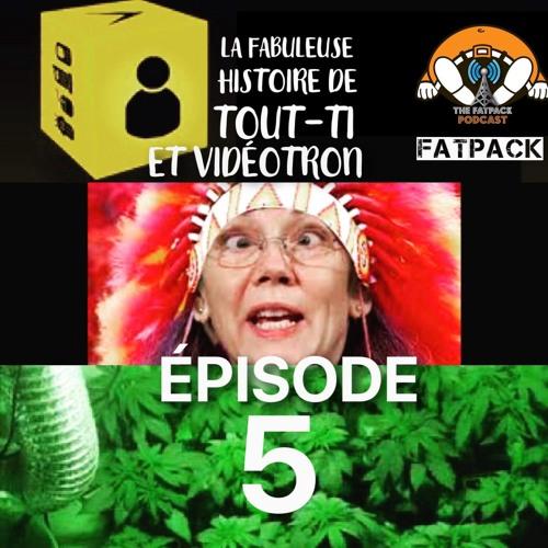 FatPack #5 - Pocahontas au SQDC