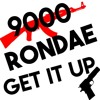 9000 Rondae - Get It Up (Official Audio)