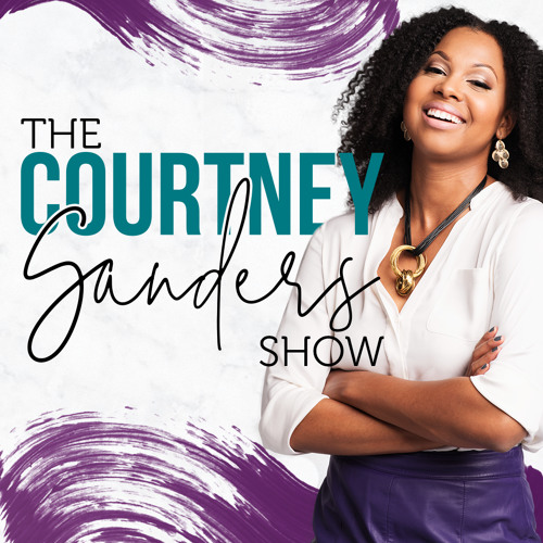 The Courtney Sanders Show Podcast