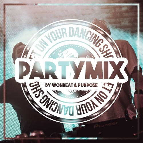 W&P I Party Mixtape #1