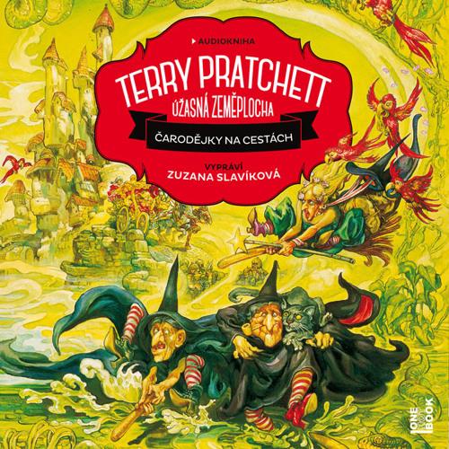 Terry Pratchett - Čarodějky na cestách / čte Zuzana Slavíková