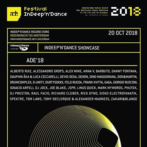 Devid Dega - Indeep'n'Dance Showcase ADE2018  Amsterdam (20 - 10 - 2018) FreeDownload