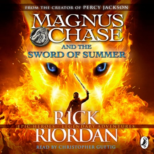 Magnus Chase and the Sword Of Summer by Rick Riordan (Chapters 1-3)