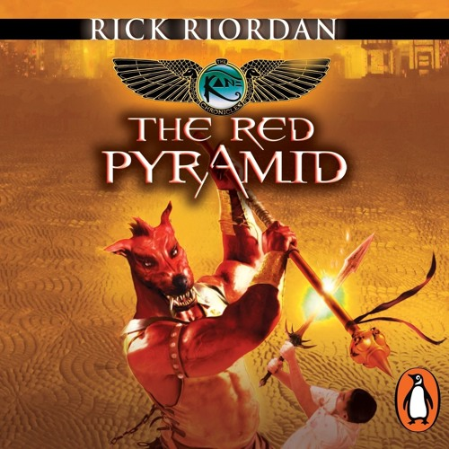 Kane Chronicles: The Red Pyramid by Rick Riordan (Chapters 1-3)