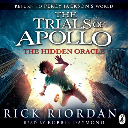 The Trials of Apollo: The Hidden Oracle by Rick Riordan (Chapters 1-3)