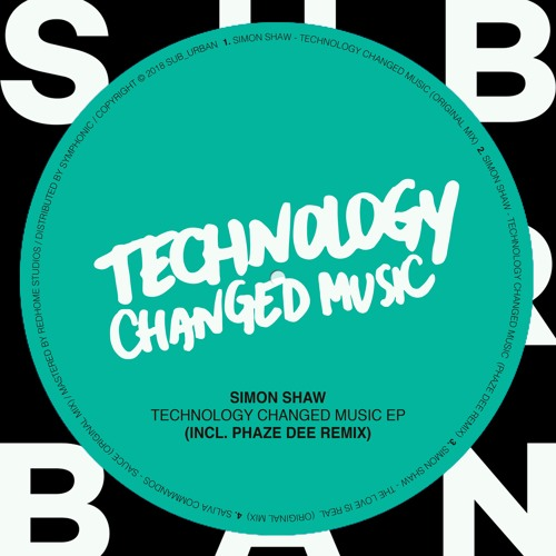 SU049 - Simon Shaw - Technology Changed Music EP (Incl. Phaze Dee Remix)