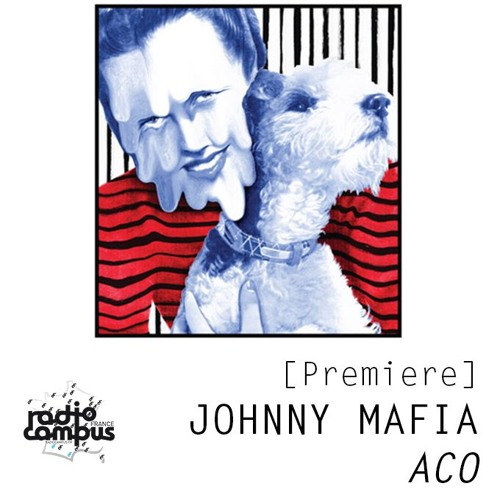 [premiere] Johnny Mafia - ACO