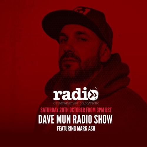 Dave Mun Radio Show Featuring Mark Ash