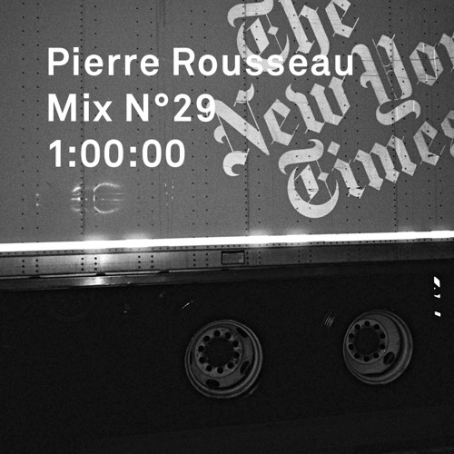 Pierre Rousseau Mix N°29