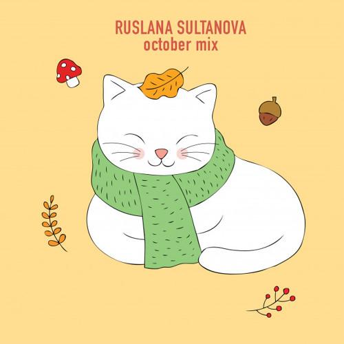 Ruslana Sultanova - October Mix (Live)