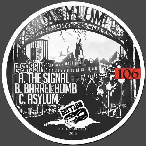 E-Sassin - Barrel Bomb [SECTION8106]