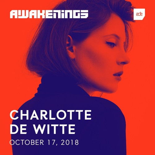 Awakenings ADE 2018 | Charlotte de Witte