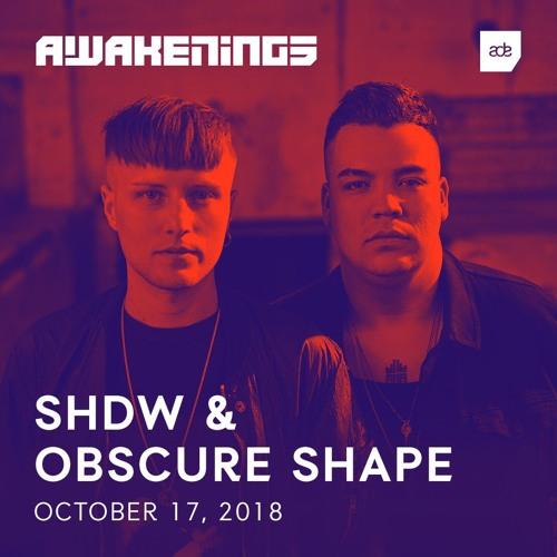 Awakenings ADE 2018 | SHDW & Obscure Shape