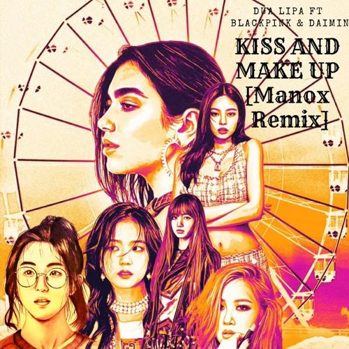 DUA LIPA - KISS AND MAKE UP (feat  BLACKPINK (블랙핑크