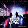 Luis Fonsi, Ozuna - Imposible (Bruno Torres Remix) Portada del disco