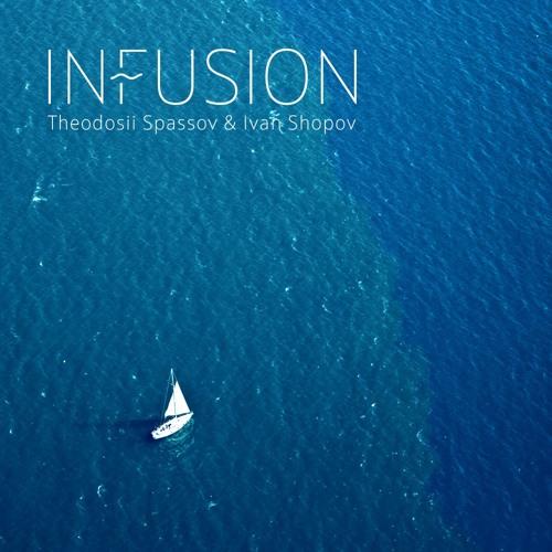 Theodosii Spassov & Ivan Shopov - Infusion (feat. Dimitar Bodurov)