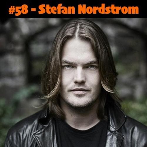 #58 - Stefan Nordstrom