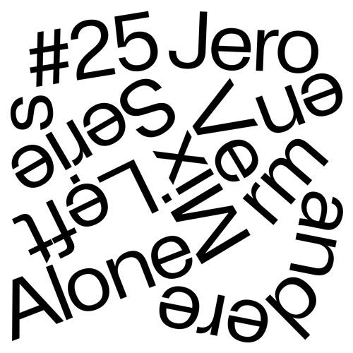 Left Alone.25→ Jeroen Vermandere (Ongehoord)