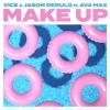 Make Up Feat Jason Derulo And Ava Max Mp3