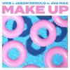 Make Up (feat. Jason Derulo & Ava Max)