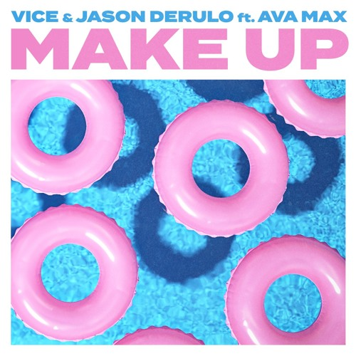 Make Up (feat. Jason Derulo & Ava Max)