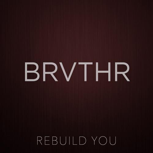 Rebuild You