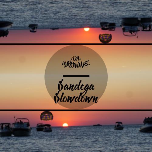 Da Brownie - Sandega Slowdown(Original Mix)