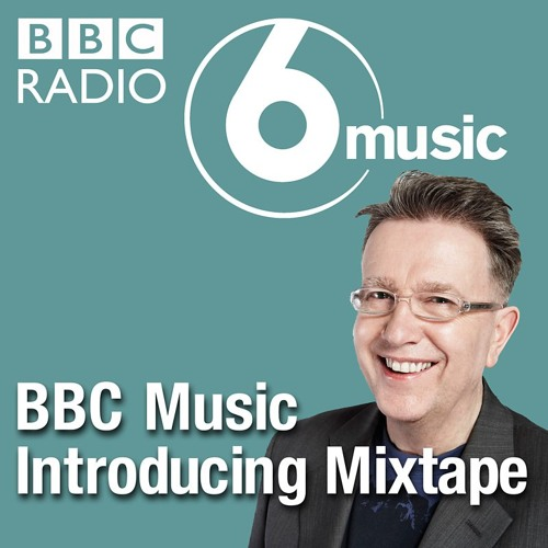 The BBC Music Introducing Mixtape ft. Night Is Gone by This Human Condition